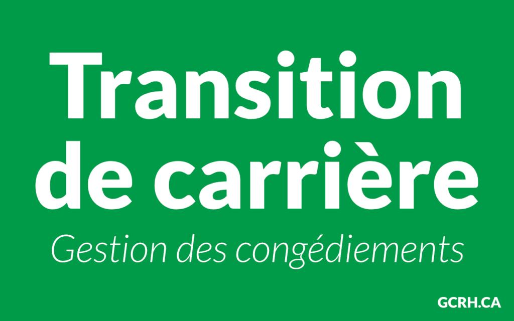 Transition de carrière - Gestion des congédiements